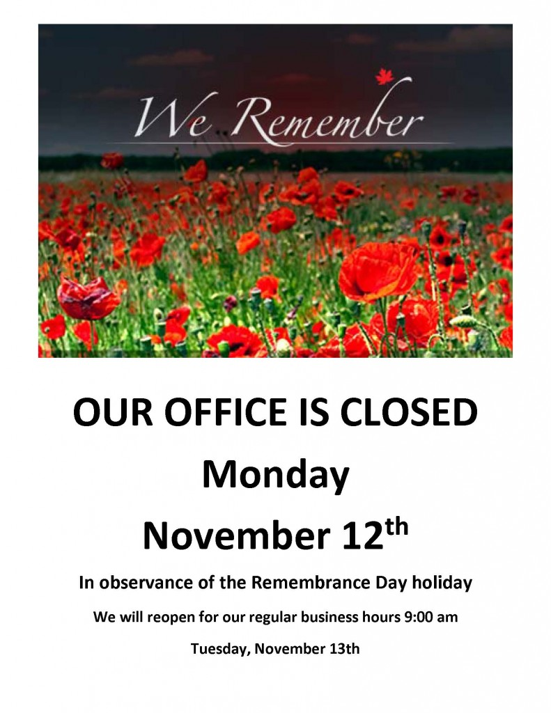 RemembranceDayOUR OFFICE IS CLOSED